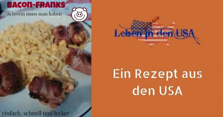 Rezept amerikanische Bacon Franks