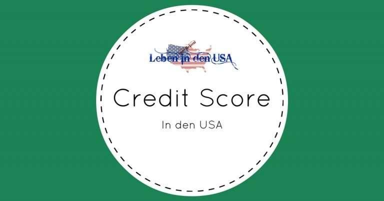 Credit Score aufbauen in den USA für Auswanderer