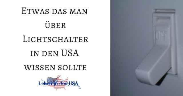 Lichtschalter in den USA - Leben in den USA
