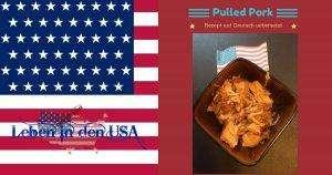 Pulled Pork mit Cola im Slow Cooker - Rezept aus den USA