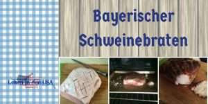 Rezept aus Bayern für einen Schweinebraten mit Kruste und Bier sehr einfach