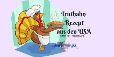 Rezept für Thanksgiving Truthahn