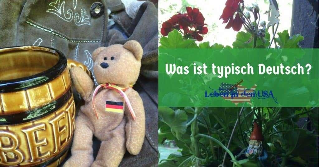 Typisch Deutsches aus dem Ausland