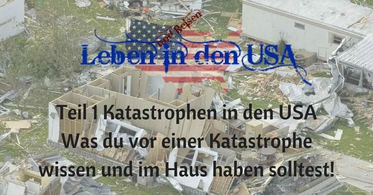 Katastrophen in den USA Vorbereitung und Checkliste