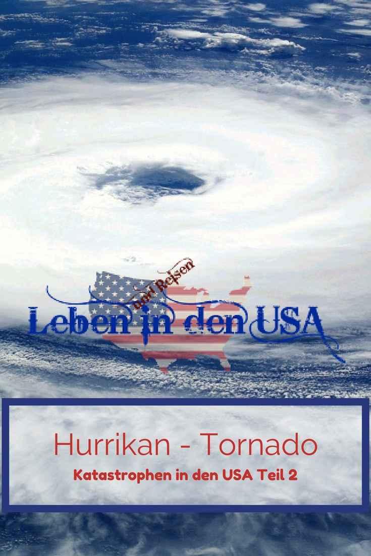 Hurrikan - Tornado was ist das wie bereitet man sich vor und verhaelt sich