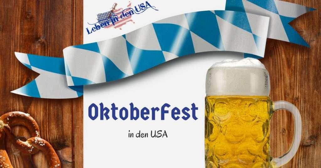 Octoberfest in USA - Oktoberfest in den Vereinigten Staaten von Amerika