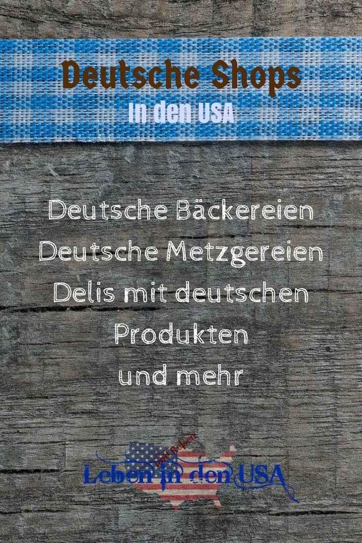 Deutsche Shops in den USA - Kaufe dir ein Stueck Heimat