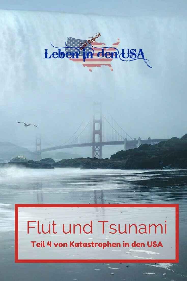 Kathastrophen in den USA - Flut und Tsunami