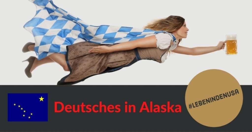 Deutsches in Alaska