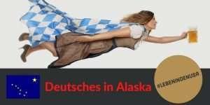 Deutsches in Alaska