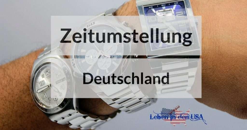 Zeitumstellung Amerika Deutschland