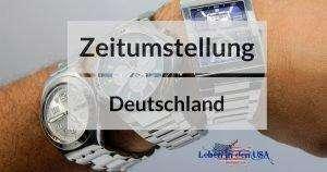 Zeitumstellung Deutschland und USA