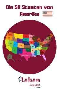50 Staaten von Amerika - Informationen zu den Staten die die USA bilden