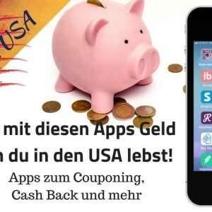 Spare Geld mit diesen Apps wenn du in den USA lebst