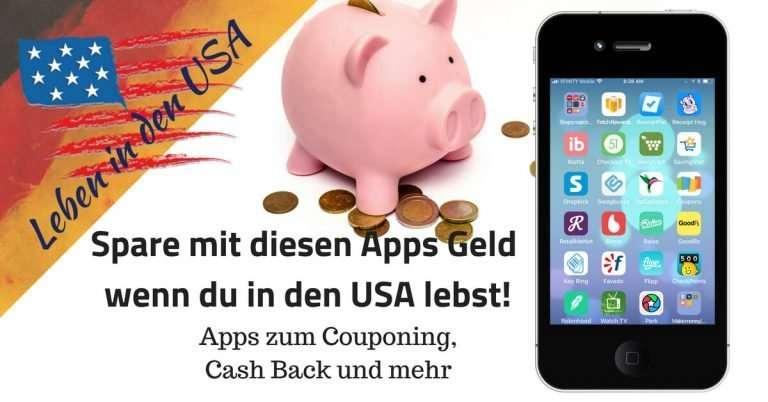 Apps in den USA – Spare Geld und bekomme Cash Back