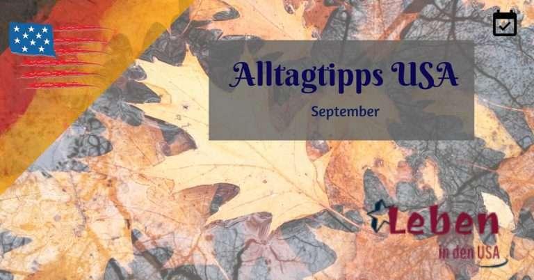 Tipps im September für das Leben in den USA
