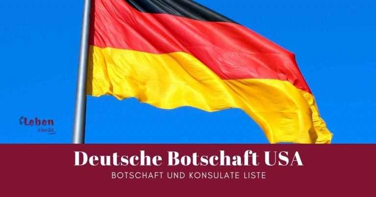 Deutsche Botschaft und Konsulate in den USA
