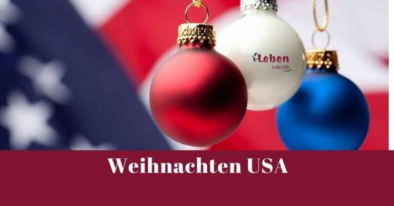 Weihnachten USA – Wie feiert Amerika dieses Fest?