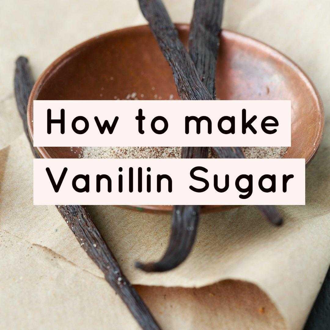 how to make vanillin sugar