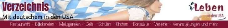 Liste mit deutschem in den USA Finde hier deutsche Restaurants, Bäckereien, Metzgereien, Delis, Schulen, Kichen, Konsulate Vereine, Veranstaltungen und mehr