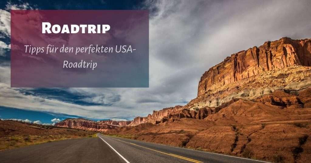 Tipps zum Roadtrip USA