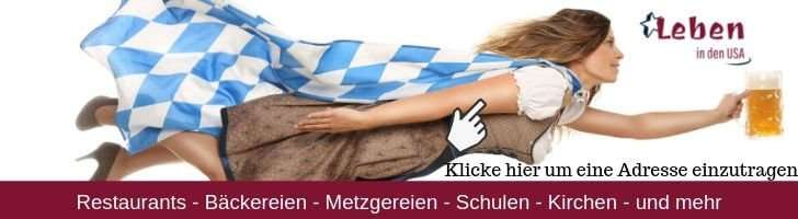 Deutsches in den USA - Deutsche Restaurants - Bäckereien - Metzger - Schulen - Kirchen