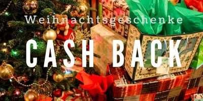 Weihnachtsgeschenke Cash Back Geld sparen