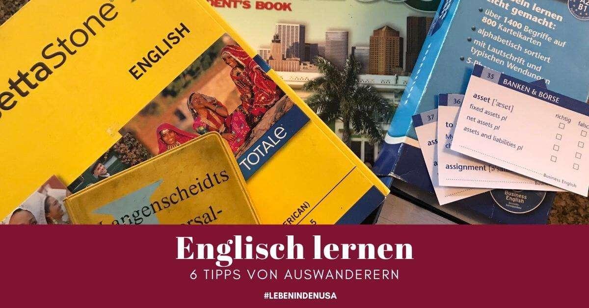 Englisch lernen mit diesen 6 Tipps von Auswanderern
