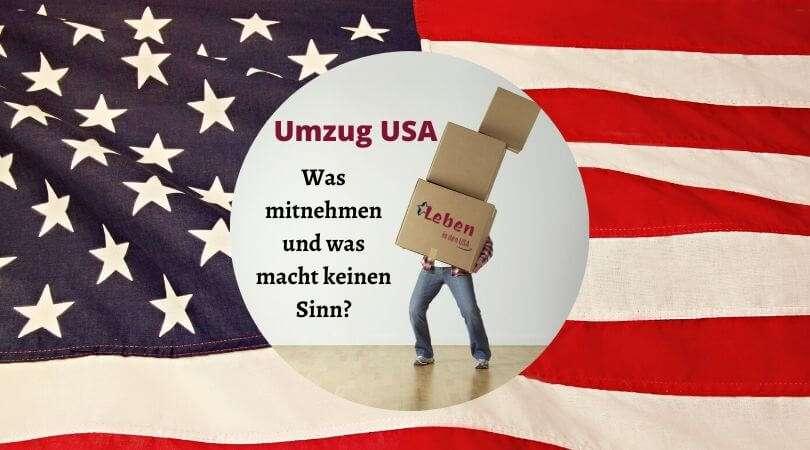 Umzug USA was mitnehmen