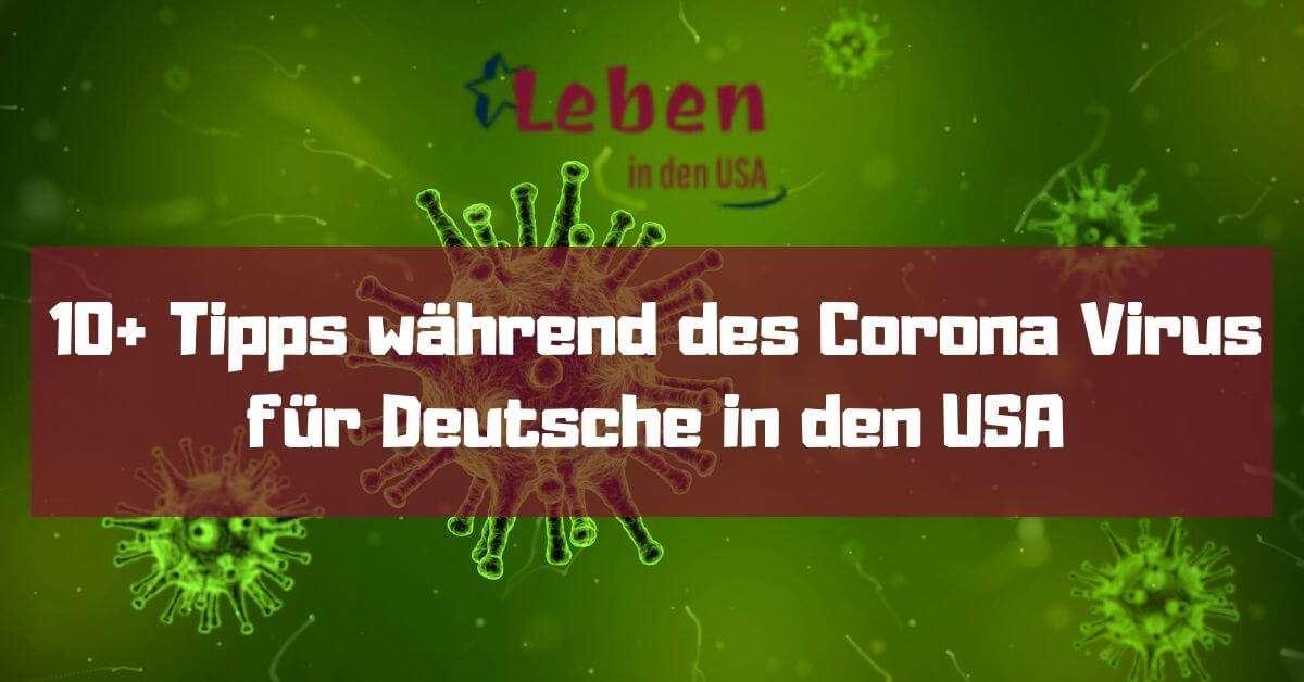Tipps Corona Virus für Deutsche in den USA