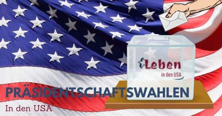 Präsidentschaftswahl in den USA – Wie wird der Präsident gewählt?
