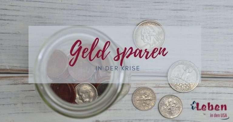 Geld sparen in der Krise – Erprobte Tipps