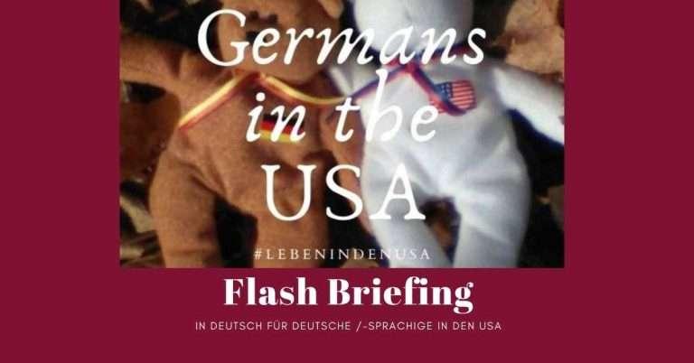 Deutsches Flash Briefing mit Tipps von mir für Deutsche in den USA