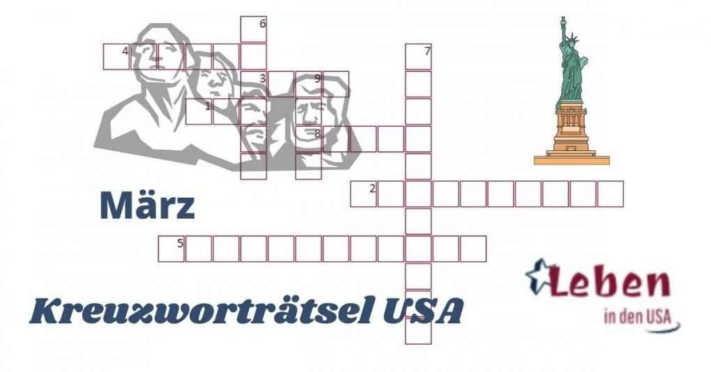 Kreuzworträtsel März Sehenswürdigkeiten USA