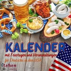 kalender mit Feiertagen und Veranstaltungen für Deutsche in den USA